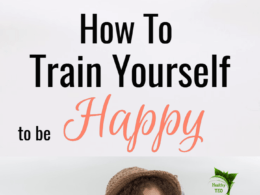 How to train yourself to be happy