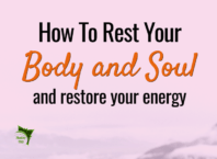 How to rest your body and soul
