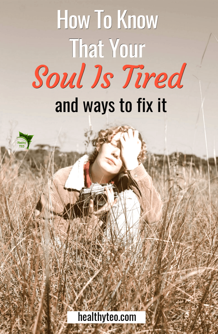 Signs of tired soul