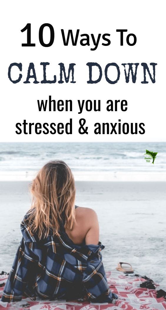 Calm down in stressful situations
