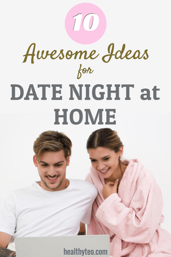 Ideas for date night at home
