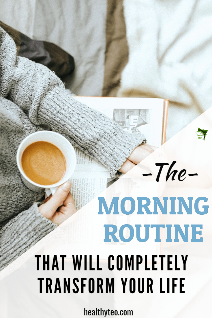Morning routine that will change your life