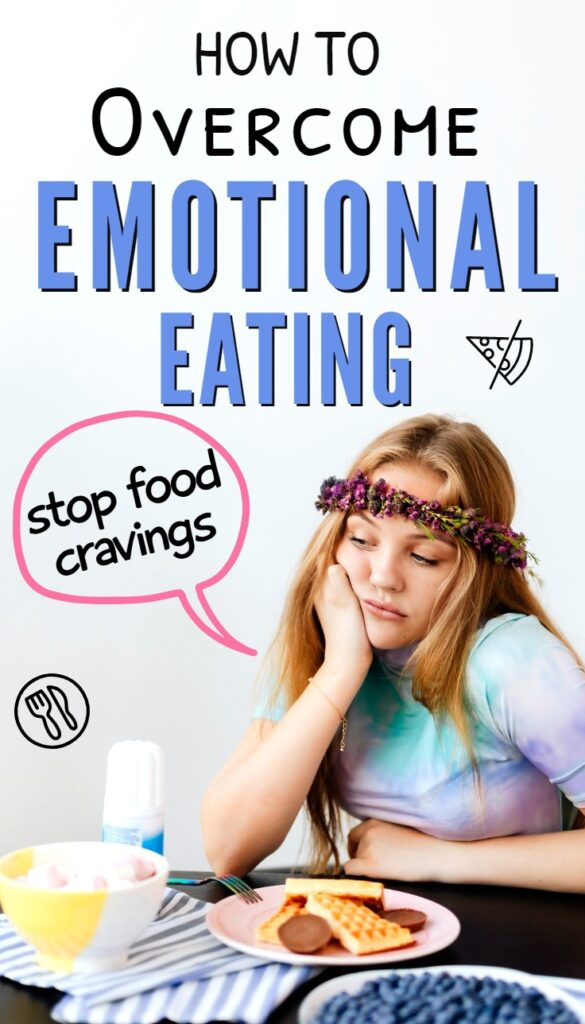 Stop emotional eating tips