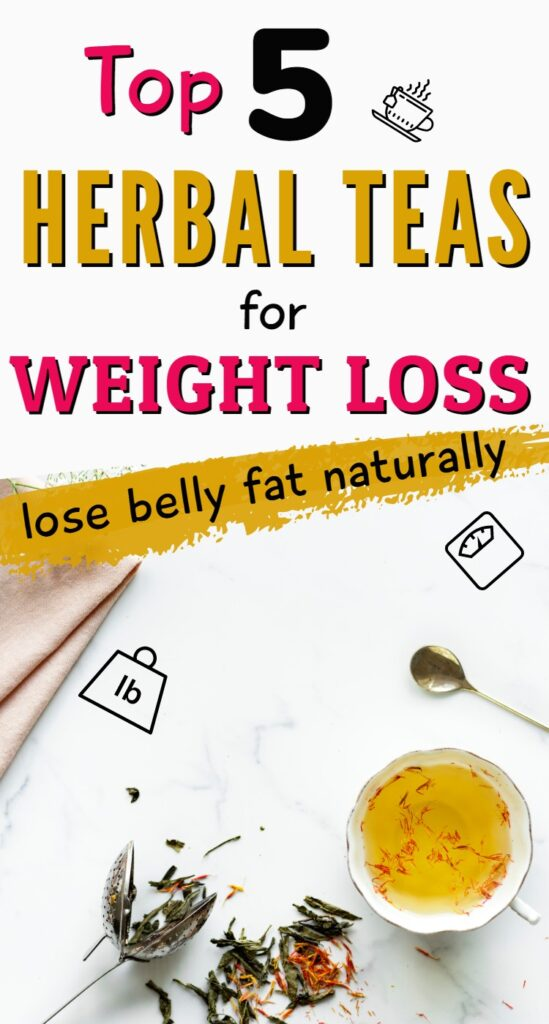 Top 5 herbal teas for weight loss