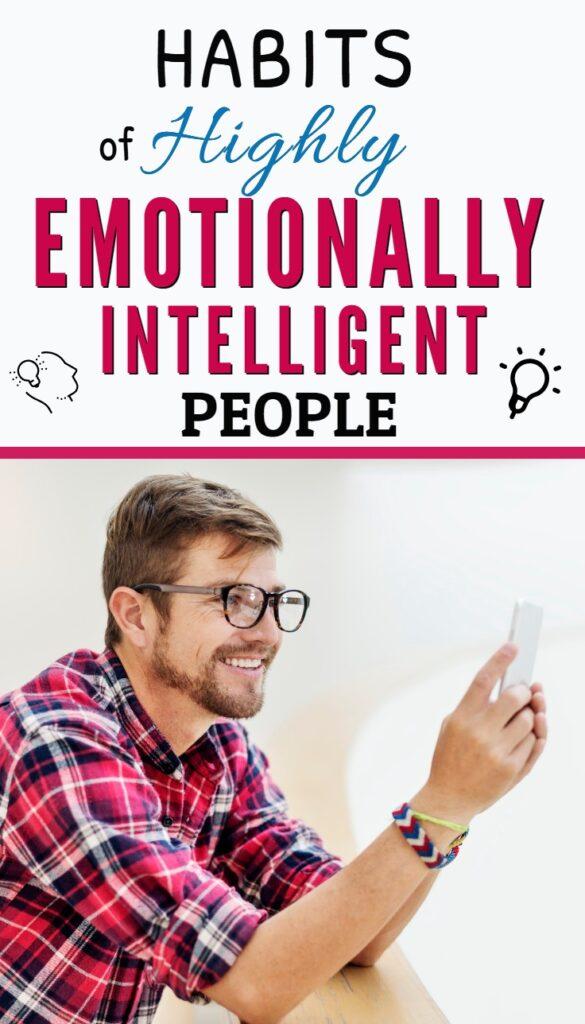 Habits of emotionally intelligent people
