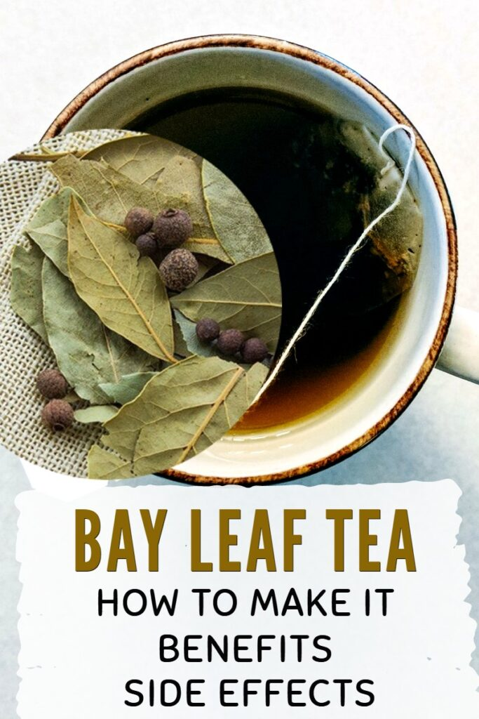 Benefits and side effects of drinking bay leaf tea