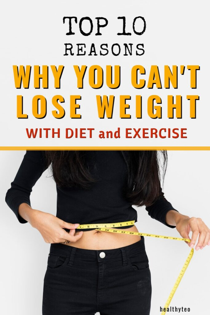 Reasons why you can't lose weight on a diet