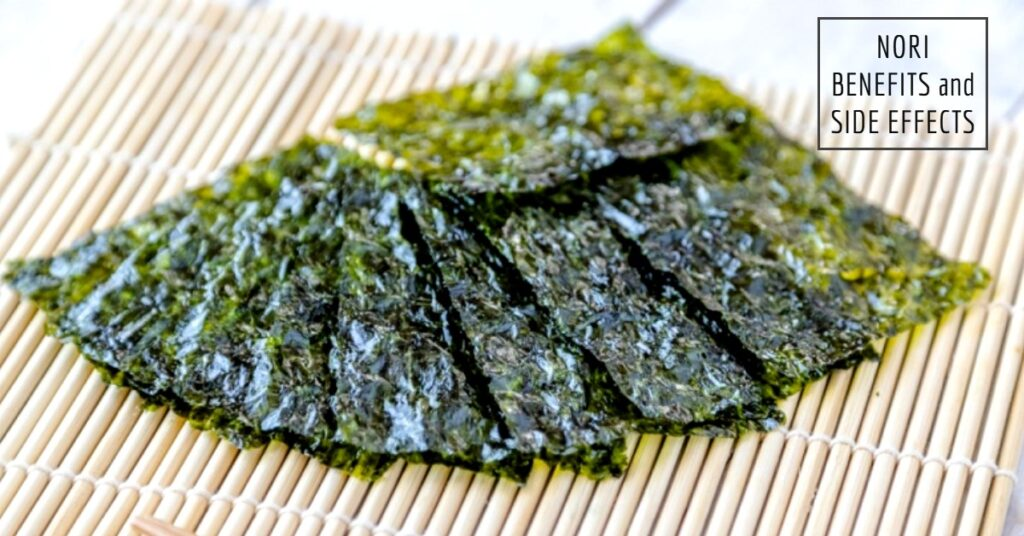 Nori seaweed benefits and side effects