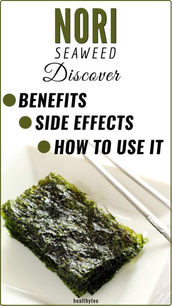 Benefits of adding nori seaweed to your diet