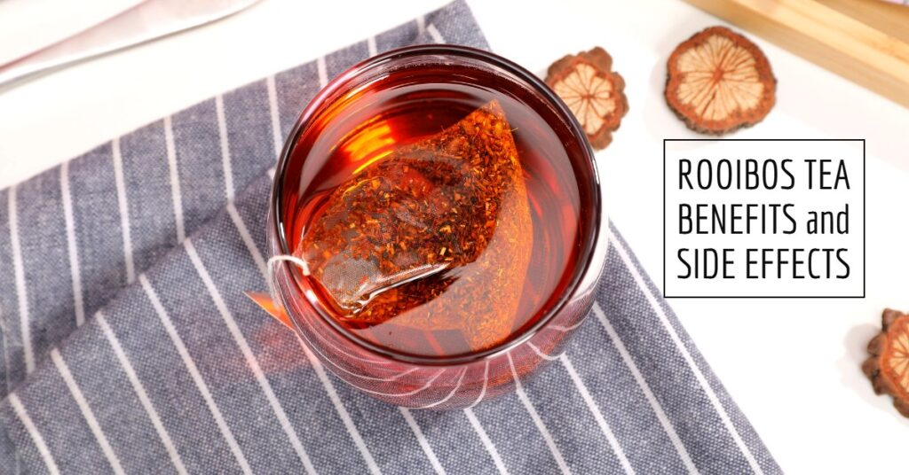 Rooibos tea benefits and side effects