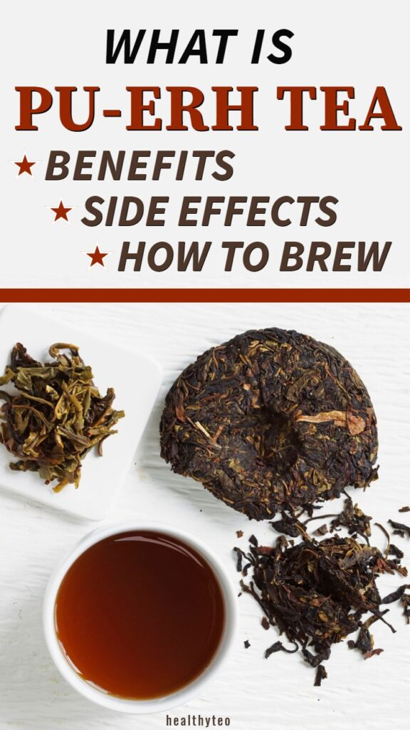 Pu-erh tea benefits and side effects