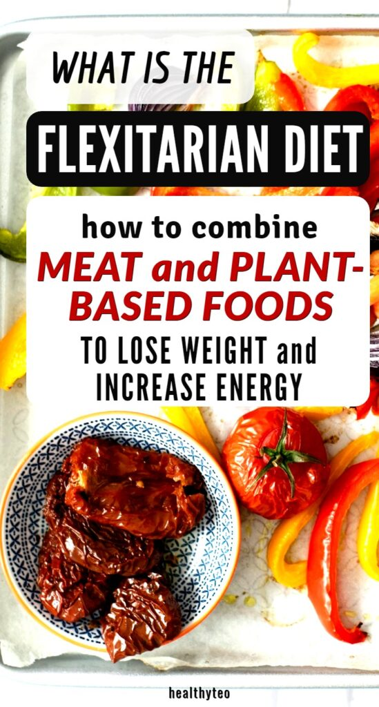 What is the flexitarian diet and how to follow