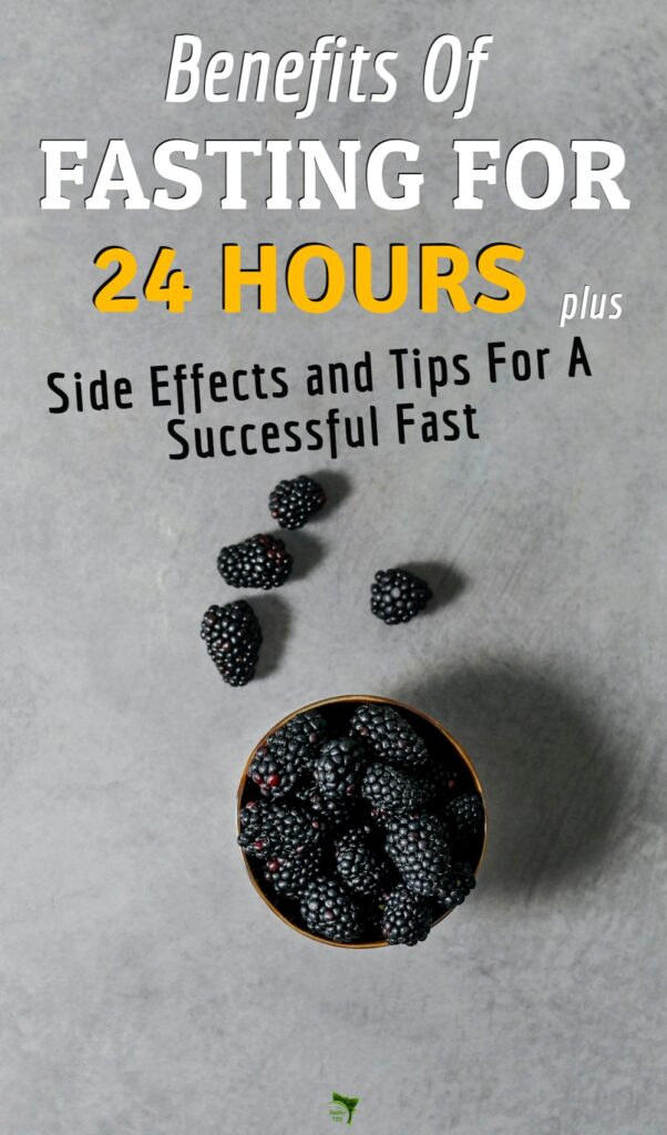 Benefits and side effects of fasting for 24 hours