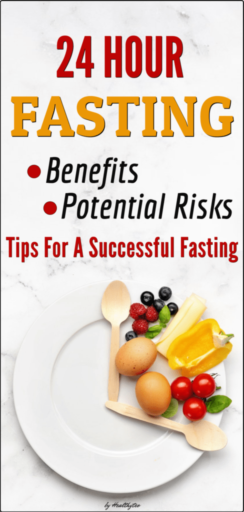 Fasting for 24 hours benefits and side effects