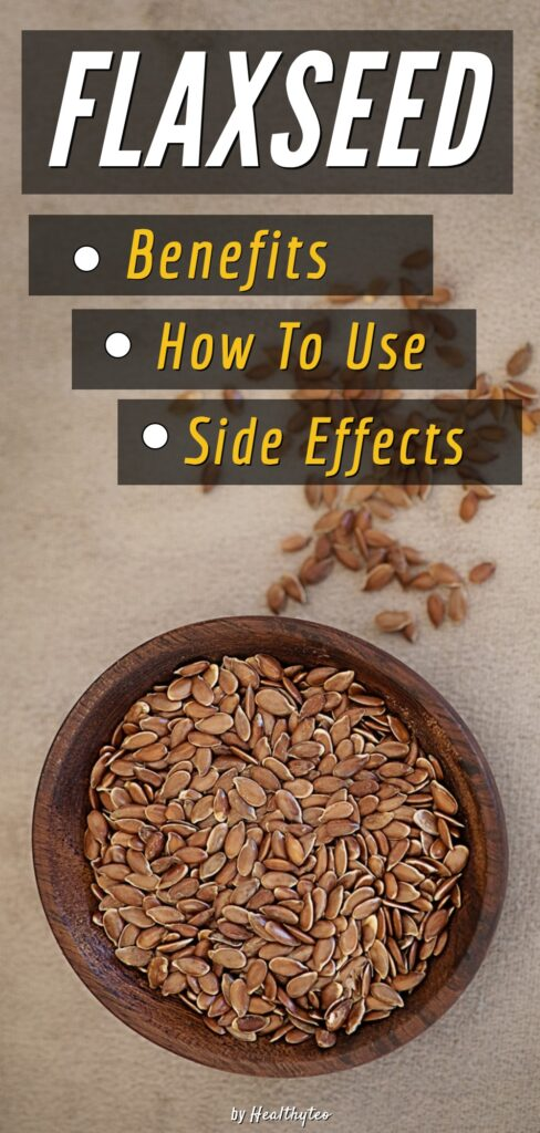Flaxseed benefits and side effects