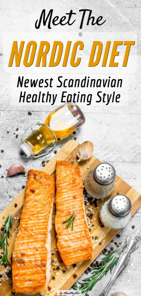 Nordic diet-The new healthy eating style