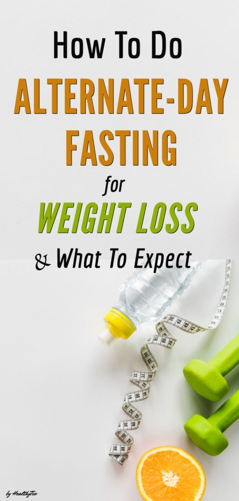 How to do alternate day fasting for weight loss