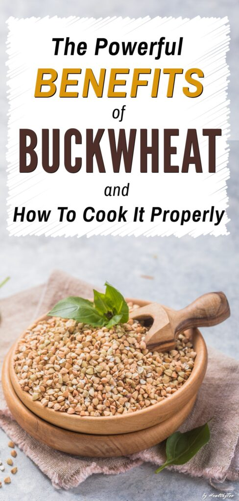 Buckwheat benefits and how to cook it