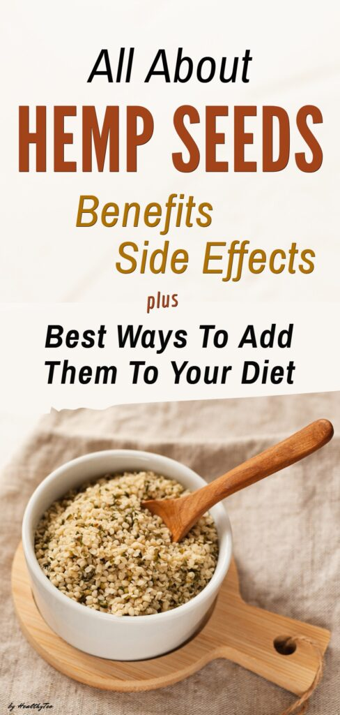 Benefits and side effects of eating hemp seeds