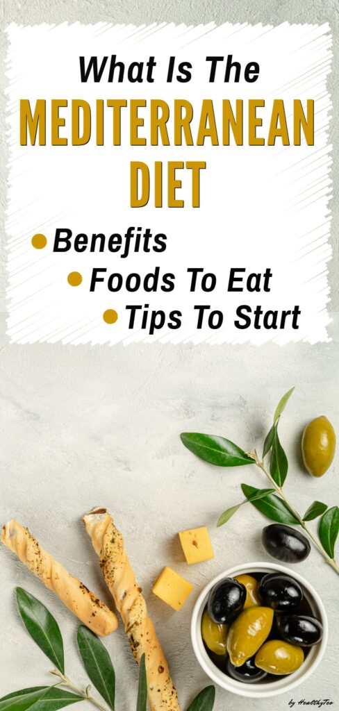 What is the Mediterranean diet and how to follow it