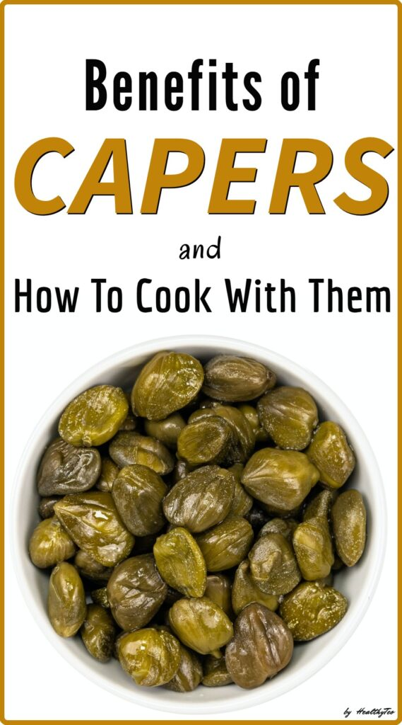 what capers are good for and how to cook with them